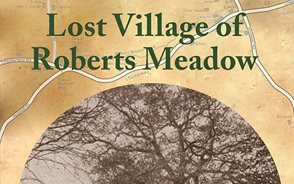 Lost Village of Roberts Meadow: Northampton's Forgotten Settlement