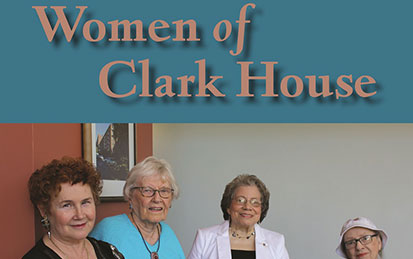 Women of Clark House